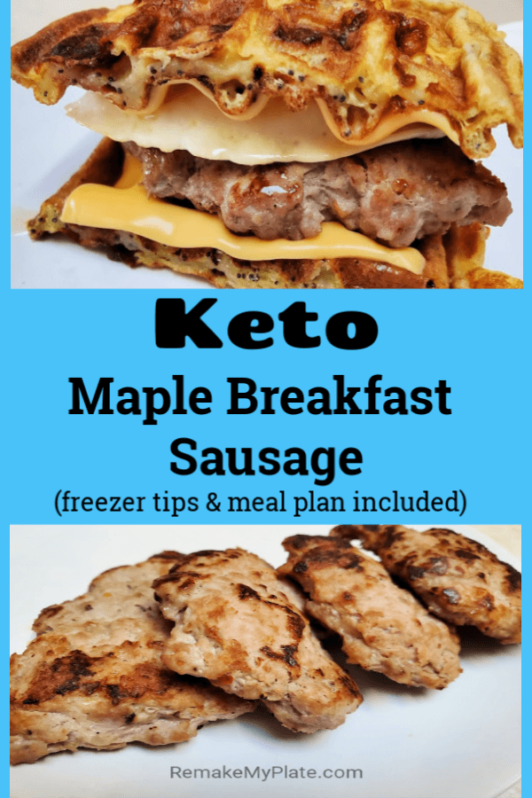 Low Carb Keto Maple Breakfast Sausage Remake My Plate